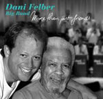 Dani Felber Big Band: More than just friends